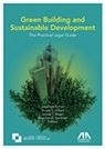 SOL VISTA co-founder Shannon D. Sentman, lead editor and co-author of ABA Green Building and Sustainable Development The Practical Legal Guide